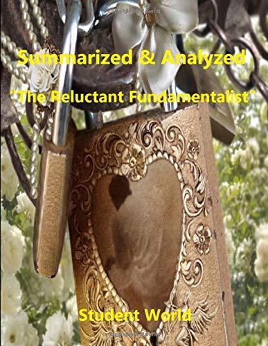 """Summarized & Analyzed: """"The Reluctant Fundamentalist"""""""