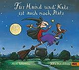 Für Hund und Katz ist auch noch Platz: Vierfarbiges Bilderbuch - Axel Scheffler