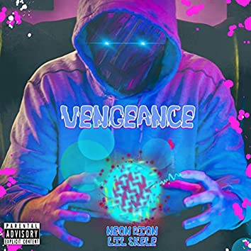 Vengeance (feat. Lil Skele)