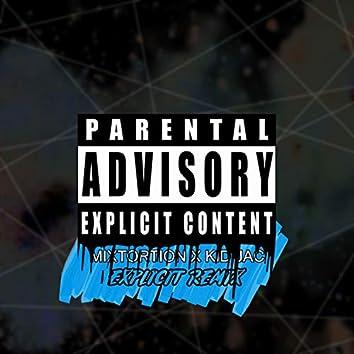 EXPLICIT - Remix (feat. Kid Jac)