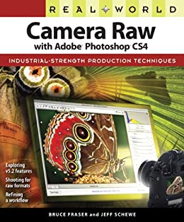 Real World Camera Raw with Adobe Photoshop CS4 (English Edition) eBook: Fraser Bruce, Schewe Jeff: Amazon.es: Tienda Kindle