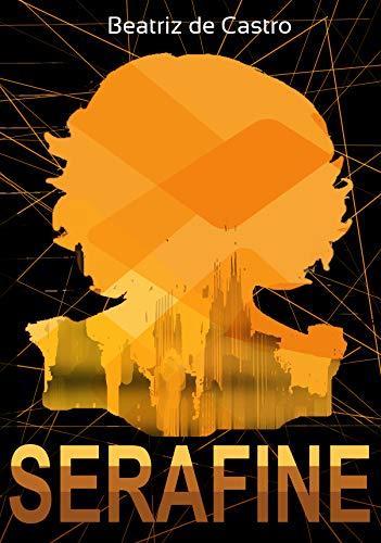 Serafine (Trilogia Sobrevivência Livro 3)