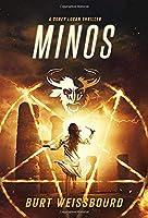 Minos: A Corey Logan Thriller (Corey Logan Thrillers)