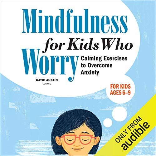 『Mindfulness for Kids Who Worry』のカバーアート