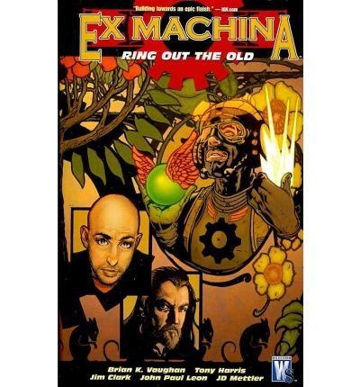 [Ex Machina Tp Vol 09 Ring Out the Old (Mr)] [by: John Paul Leon]
