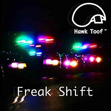 Freak Shift