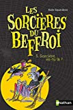 Sorcières du beffroi 5 (5) (Poches Nathan) (French Edition)