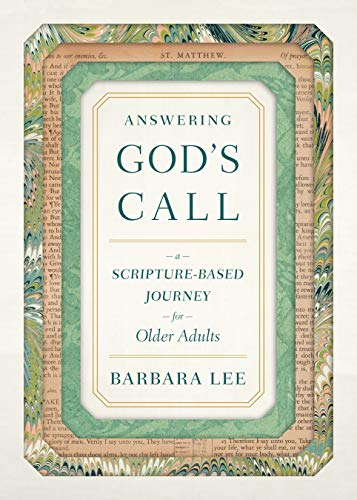 Answering God's Call: A Scripture-Based Journey for Older Adults