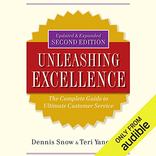 Unleashing Excellence: The Complete Guide to Ultimate Customer Service, 2nd Edition audiobook cover art