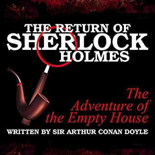 The Return of Sherlock Holmes: The Adventure of the Empty House audiobook cover art