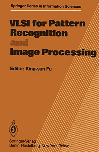 VLSI for Pattern Recognition and Image Processing (Springer Series in Information Sciences (13), Band 13)