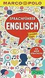 MARCO POLO Sprachführer Englisch: Nie mehr sprachlos! Die wichtigsten Wörter für deinen England-Urlaub