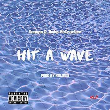 Hit a Wave (feat. Jimbo McCracken)