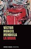 La bruja (Colección La Otra Centena)