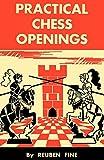Practical Chess Openings-Fine, Reuben Sloan, Sam