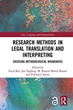 Research Methods in Legal Translation and Interpreting: Crossing Methodological Boundaries (Law, Language and Communication) (English Edition)
