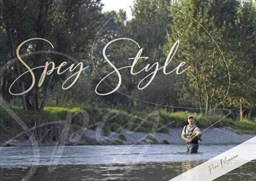 Spey Style