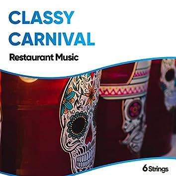 Classy Carnival Restaurant Music