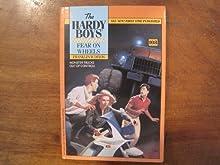 Fear on Wheels (Hardy Boys, #108)