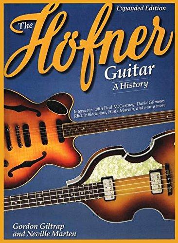 Gordon giltrap/Neville Marten: The Höfner Guitar–A History. Para Guitarra Bajo, Guitarra eléctrica,...