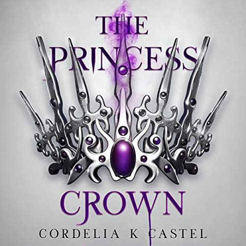 The Princess Crown: A Young Adult Dystopian Romance