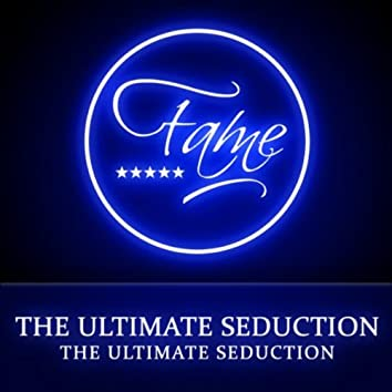 The Ultimate Seduction