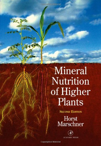 Mineral Nutrition of Higher Plants, Second Edition...