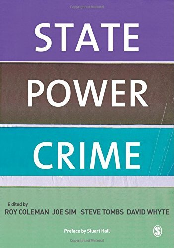 State, Power, Crime by Roy Coleman (Editor), Joe Sim (Editor), Steve Tombs (Editor), (4-Nov-2009) Paperback