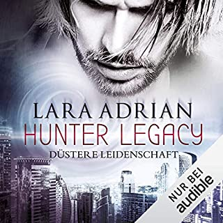 Düstere Leidenschaft     Midnight Breed Hunter Legacy 1              By:                                                                                                                                 Lara Adrian                               Narrated by:                                                                                                                                 Richard Barenberg                      Length: 8 hrs and 18 mins     Not rated yet     Overall 0.0