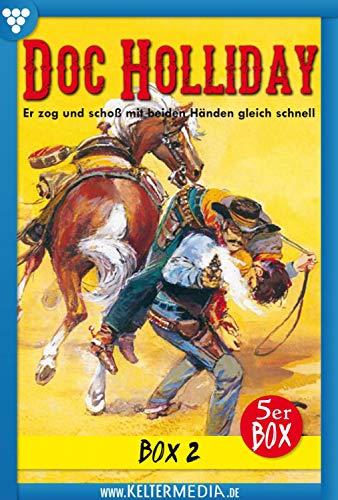 Doc Holliday Bestseller Box 2 – Western: E-Book 6-10