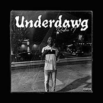 The Underdawg (Deluxe)