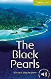 The Black Pearls Starter/Beginner (Cambridge English Readers)