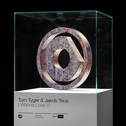 Tom Tyger & Jakob Trice
