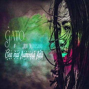 Cea Mai Frumoasa Fata (feat. Adi Morosanu)