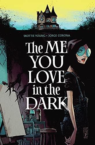 The Me You Love in the Dark, Volume 1