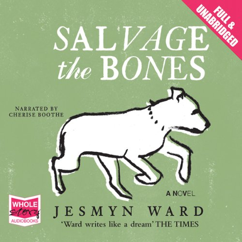 Salvage the Bones audiobook cover art