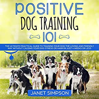 Positive Dog Training 101 audiobook cover art