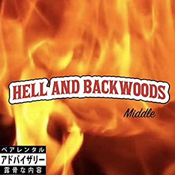 Hell and Backwoods