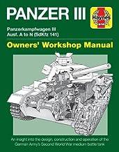 Panzer III Tank Manual: Panzerkampfwagen III Sd Kfz. 141 Ausf A-N (1937-45 (Owners Workshop Manual)