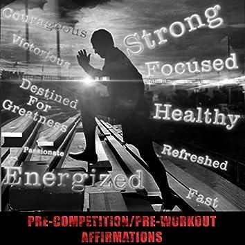Pre-Competition / Pre-Workout Affirmations (feat. Lauren Hanna)