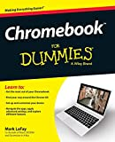 Chromebook For Dummies (For Dummies Series)