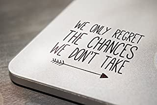 We Only Regret the Chances We Don't Take Laptop Tablet Notebook Car Vinyl Decal Sticker - Black