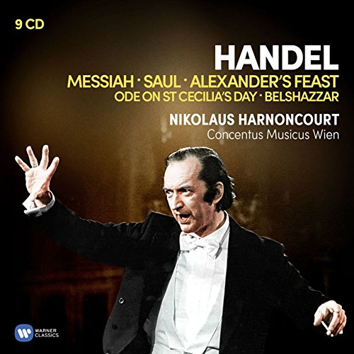 Handel: Messiah • Saul • Alexander's Feast • Ode on St Cecilia's Day • Belshazzar / Concentus Musicus Wien