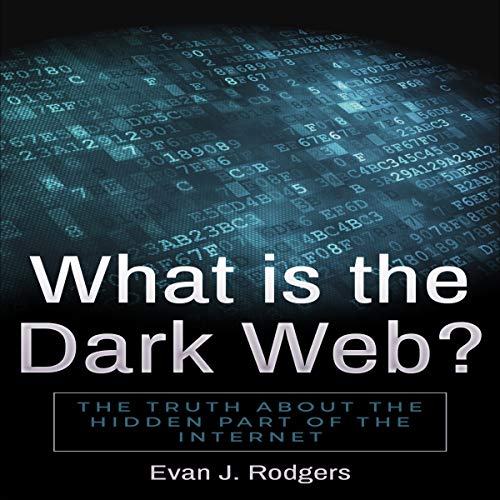What Is the Dark Web? cover art