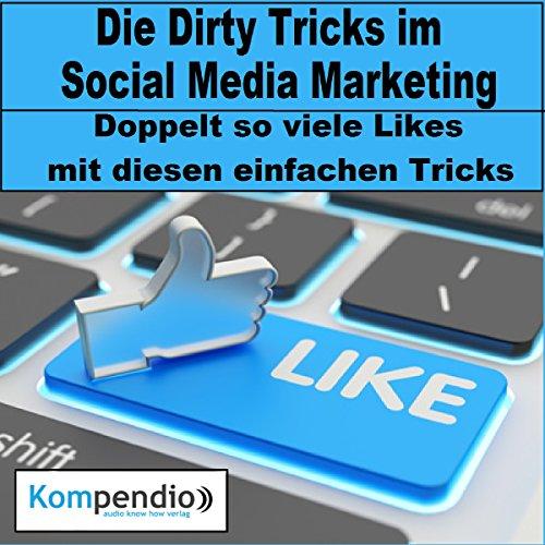Die Dirty Tricks im Social Media Marketing Titelbild