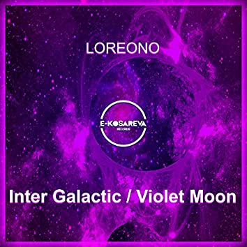 Inter Galactic / Violet Moon
