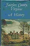 Fairfax County, Virginia: A History