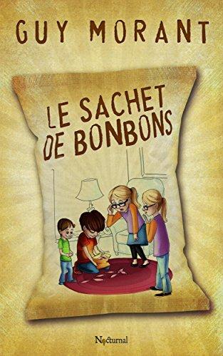 Le sachet de bonbons (French Edition)