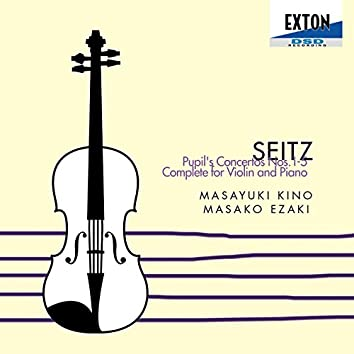 Seitz: Pupil's Concertos Complete for Violin and Piano