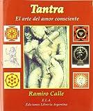 Tantra El Arte Del Amor Consciente